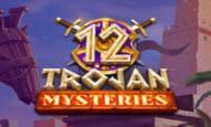 uk online slots such as 12 Trojan Msyteries