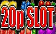 uk online slots such as 20p Slot