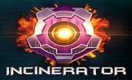 uk online slots such as Incinerator