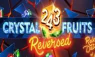 uk online slots such as 243 Crystal Fruits Reversed