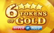 uk online slots such as 6 Tokens of Gold