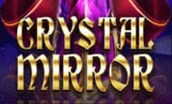 UK online slots such as Crystal Mirror