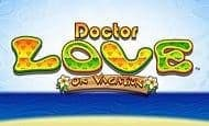 UK Online Slots Such As Dr Love on Vacation