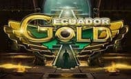 UK Online Slots Such As Ecuador Gold