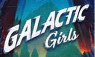 uk online slots such as Galactic Girls