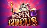 uk online slots such as Respin Circus