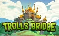 UK Online Slots Such As Trolls Bridge