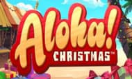 uk online slots such as Aloha! Christmas