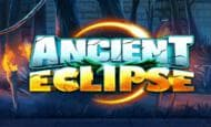 UK Online Slots Such As Ancient Eclipse