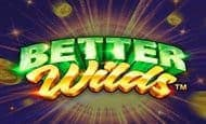 uk online slots such as Better Wilds
