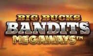 uk online slots such as Big Bucks Bandit Megaways