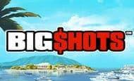 uk online slots such as Big Shots