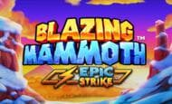 uk online slots such as Blazing Mammoth