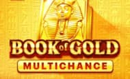 uk online slots such as Book of Gold Multichance