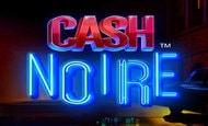 UK online slots such as Cash Noire