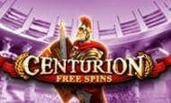 uk online slots such as Centurion Free Spins