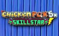 UK online slots such as Chicken Fox Skillstar