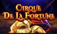 uk online slots such as Cirque De La Fortune