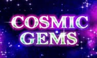 UK online slots such as Cosmic Gems