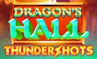 uk online slots such as Dragon's Hall Thundershot
