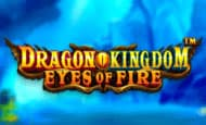 uk online slots such as Dragon Kingdom - Eyes of Fire