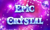uk online slots such as Epic Crystal