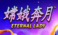 uk online slots such as Eternal Lady
