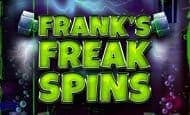 uk online slots such as Frank's Freak Spins