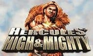 uk online slots such as Hercules High and Mighty