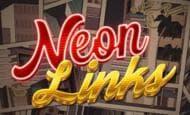 uk online slots such as Neon Links