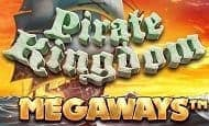 UK Online Slots Such As Pirate Kingdom Megaways