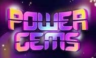 uk online slots such as Power Gems