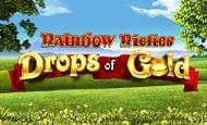 uk online slots such as Rainbow Riches: Drops of Gold