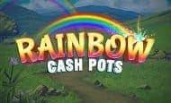 uk online slots such as Rainbow Cash Pots
