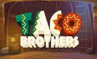 uk online slots such as Taco Brothers