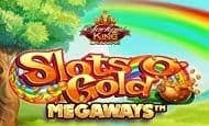 uk online slots such as Slots O' Gold Megaways Jackpot King