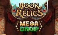 uk online slots such as Book of Relics Mega Drop