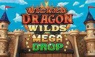 uk online slots such as Wicked Dragon Wilds Mega Drop