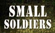 uk online slots such as Small Soldiers