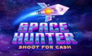 uk online slots such as Space Hunter Shoot for Cash