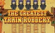 uk online slots such as The Greatest Train Robbery